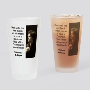 Hold Unto The Last - de Cleyre Drinking Glass