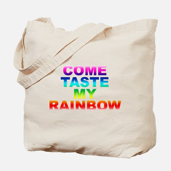 Come Taste My Rainbow Tote Bag