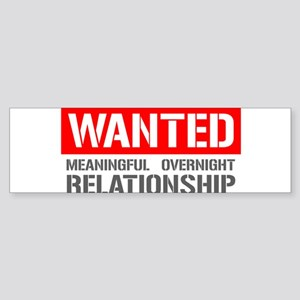 Wanted Meaningful Overnight Relationship Sticker (