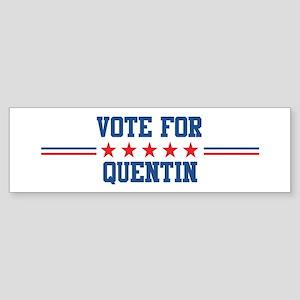Vote for QUENTIN Bumper Sticker