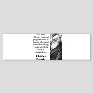 The More Efficient Causes - Charles Darwin Sticker