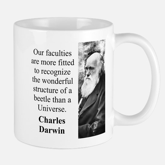 Our Faculties Are More Fitted - Charles Darwin Mug
