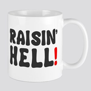 RAISIN HELL! Mug