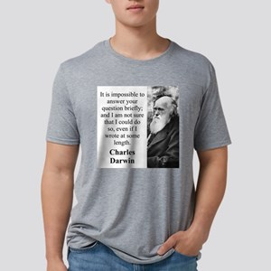 It Is Impossible To Answer - Charles Darwin Mens T