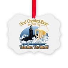 God Created Beer (Submariner) Picture Ornament