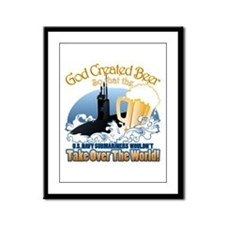 God Created Beer (Submariner) Framed Panel Print