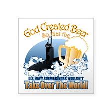 God Created Beer (Submariner) Square Sticker 3