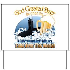 God Created Beer (Submariner) Yard Sign