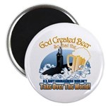 God Created Beer (Submariner) Magnet