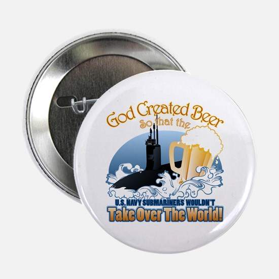 "God Created Beer (Submariner) 2.25"" Button"