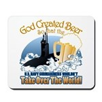 God Created Beer (Submariner) Mousepad