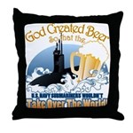God Created Beer (Submariner) Throw Pillow