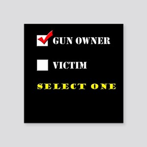 "Gun Owner? Square Sticker 3"" x 3"""
