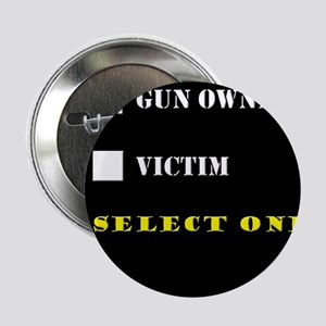 "Gun Owner? 2.25"" Button"