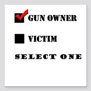 "Gun Owner? Square Car Magnet 3"" x 3"""
