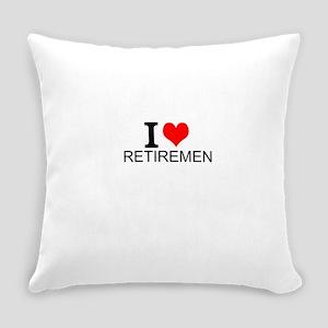 I Love Retirement Everyday Pillow