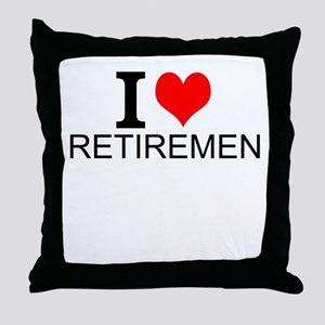 I Love Retirement Throw Pillow
