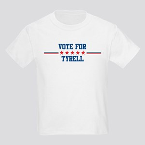 Vote for TYRELL Kids T-Shirt
