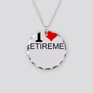 I Love Retirement Necklace