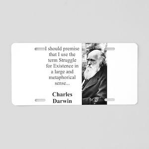 I Should Premise - Charles Darwin Aluminum License