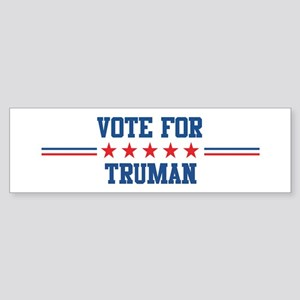 Vote for TRUMAN Bumper Sticker