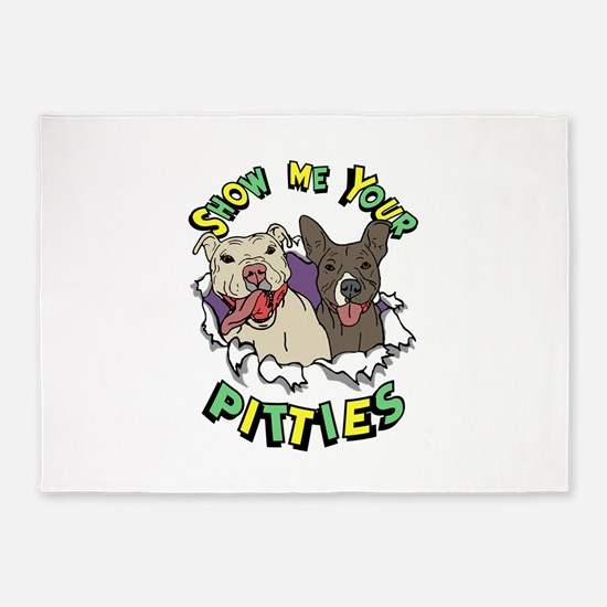 Show Me your Pitties 5'x7'Area Rug