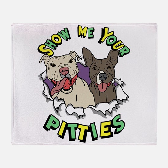 Show Me your Pitties Throw Blanket