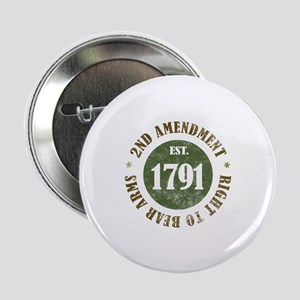 "2nd Amendment Est. 1791 2.25"" Button"