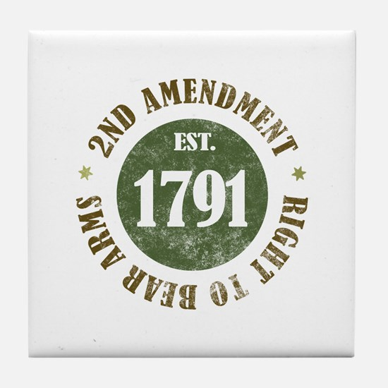 2nd Amendment Est. 1791 Tile Coaster