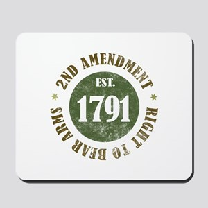 2nd Amendment Est. 1791 Mousepad