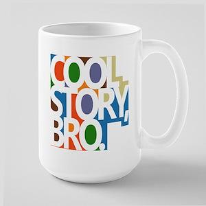 Cool Story, Bro. Large Mug