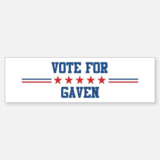 Vote for GAVEN Bumper Bumper Bumper Sticker