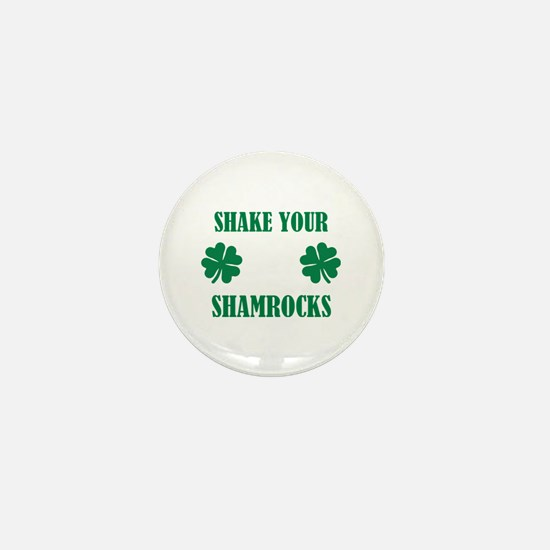 Shake your shamrocks Mini Button