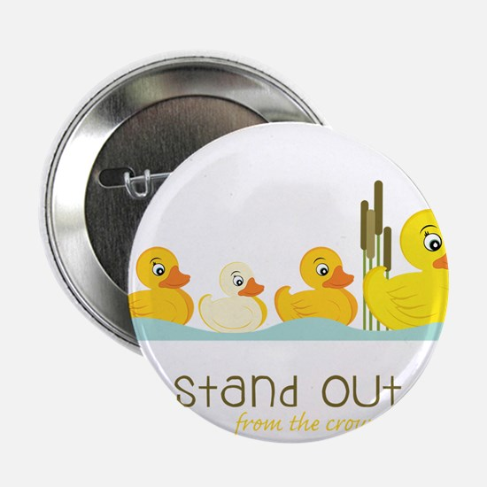 """Stand Out 2.25"""" Button"""