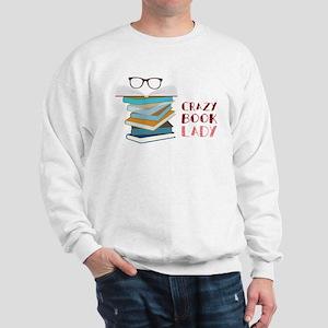 Crazy Book Lady Sweatshirt