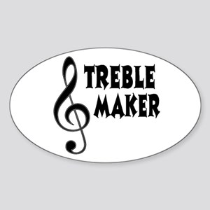 Treble Maker Sticker (Oval)