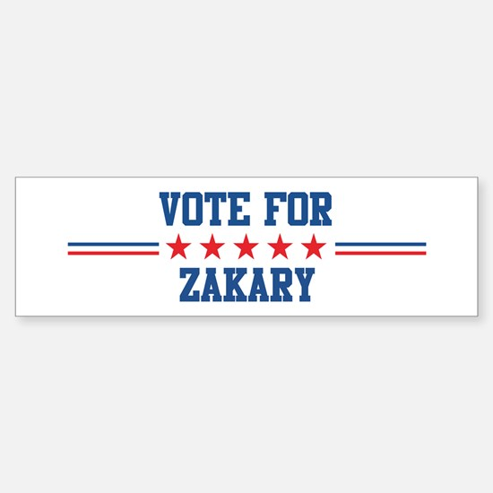 Vote for ZAKARY Bumper Bumper Bumper Sticker