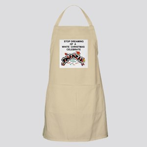 Stop Dreaming of a White Xmas Apron