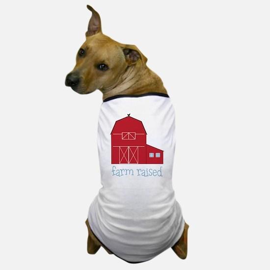 Farm Raised Dog T-Shirt