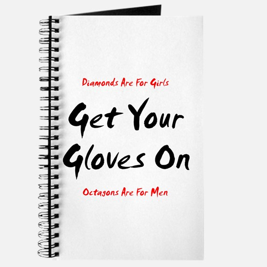 Get Your Gloves On... Journal
