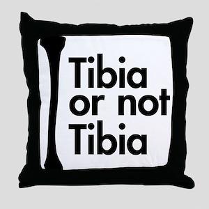 Tibia or not Tibia Throw Pillow