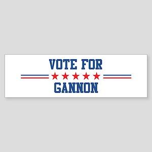 Vote for GANNON Bumper Sticker