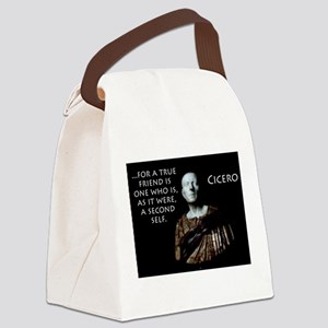 For A True Friend - Cicero Canvas Lunch Bag