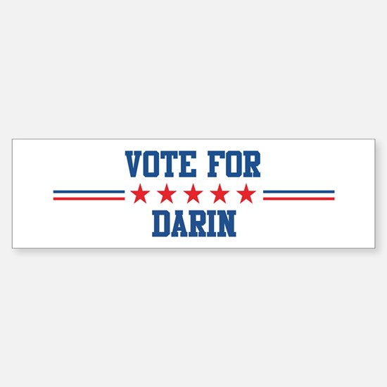 Vote for DARIN Bumper Bumper Bumper Sticker