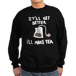 Ill make tea (dark) Sweatshirt (dark)