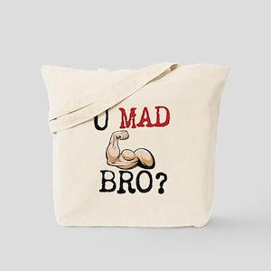 U MAD BRO? Tote Bag