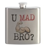 U MAD BRO? Flask