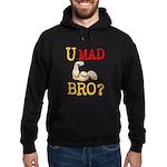 U MAD BRO? Hoodie (dark)