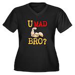 U MAD BRO? Women's Plus Size V-Neck Dark T-Shirt