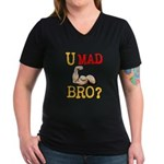 U MAD BRO? Women's V-Neck Dark T-Shirt